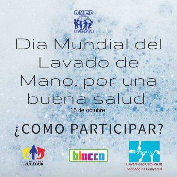 """""""Agua y jabón, palma con palma, buena salud"""", Campaña del Dia Mundial del lavado de Manos"""